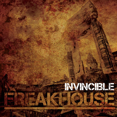 Freakhouse_Invincible